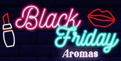 Ofertas de Black Friday  en el folleto de Perfumerías Aromas en Madrid
