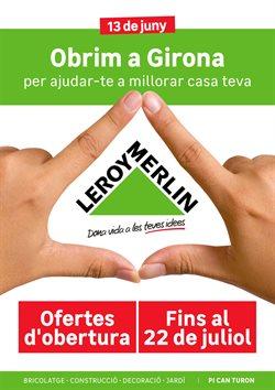 Ofertas de Leroy Merlin  en el folleto de Girona