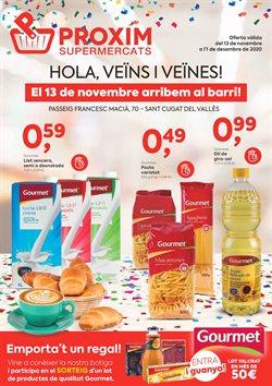 Ofertas de Gourmet en Pròxim Supermercados