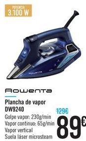 Oferta de Plancha de vapor Rowenta  por 89€