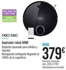 Oferta de Aspirador robot 4090 Cecotec por 379€