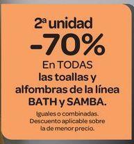 Oferta de En TODAS las toallas y alfombras de la línea BATH y SAMBA, iguales o combinados  por
