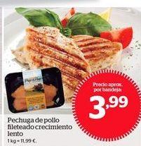 Oferta de Pechuga de pollo fileteado crecimiento lento por 3.99€