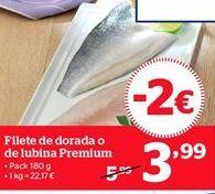 Oferta de Filetes de dorada o de lubinas Premium por 3.99€