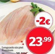 Oferta de Lenguado sin piel Premium por 23.99€