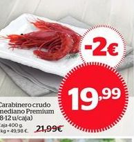 Oferta de Carabinero crudo mediano Premium por 19.99€