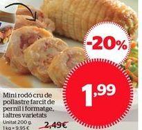 Oferta de Mini redondo de pollo relleno de jamón y queso, y otras variedades por 1.99€