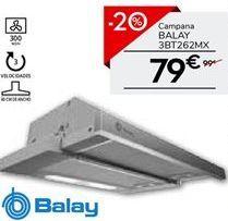 Oferta de Campana extractora extraible Balay por 79.2€