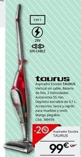 Oferta de Aspirador escoba Taurus por 103.2€