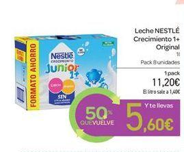 Oferta de Leche NESTLÉ Crecimiento 1+ Origina por 11.2€