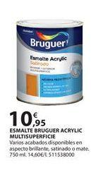 Oferta de Esmalte acrílico Bruguer por 10.95€