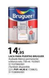 Oferta de Laca Bruguer por 14.95€