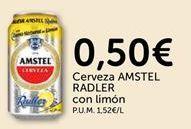 Oferta de Cerveza AMSTEL RADLER Con limón  por 0.5€