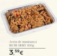Oferta de Arrós de muntanya BO DE DEBO por 3.59€