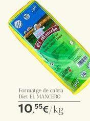Oferta de Formatge de cabra EL MANCEBO por 10.55€