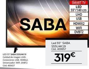 Oferta de Tv led 55'' Saba por 319€