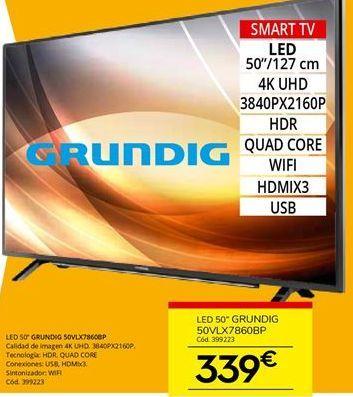 Oferta de Tv led Grundig por 339€