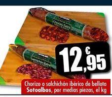 Oferta de Chorizo o salchichon iberico de bellota SOTOALBOS por medias piezas por 12.95€