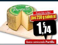 Oferta de Queso semicurado Portillo por 1.74€