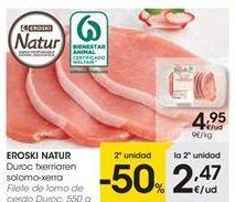 Oferta de EROSKI NATUR Filete de lomo de cerdo Duroc por 4.95€
