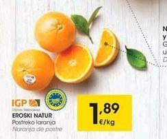 Oferta de EROSKI NATUR Naranjas d epostre por 1.89€