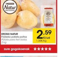 Oferta de Patatas eroski natur por 2.59€