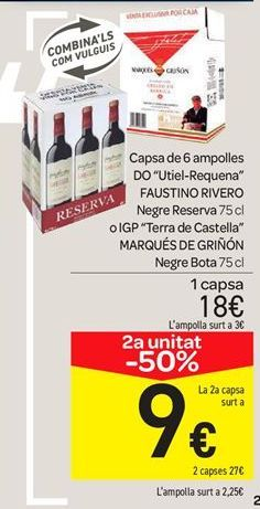 Oferta de Caja de 6 botellas D.O. Utiel-Requena Faustino Rivero tinto reserva o I.G.P Tierra de Castilla Marqués de Griñón Tinto Barrica por 18€