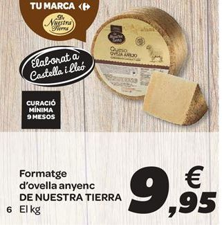 Oferta de Queso de oveja añejo DE NUESTRA TIERRA por 9.95€