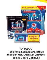Oferta de En TODOS los lavavajillas, máquina FINISH todo en 1 Max, Quantum Ultimate, geles 50 dosis y aditivos por