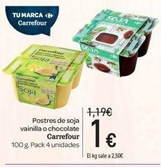 Oferta de Postres de soja vainilla o chocolate carrefour por 1€