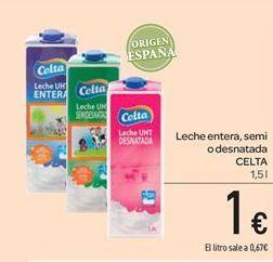 Oferta de Leche entera, semi o desnatada CELTA por 1€
