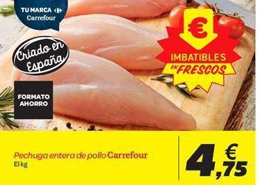 Oferta de Pechuga entera de pollo Carrefour por 4.75€