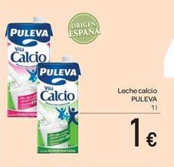 Oferta de Leche calcio PULEVA por 1€