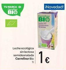 Oferta de Leche ecológica sin lactosa semidesnatada Carrefour bio por 1€