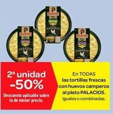 Oferta de En TODAS las tortillas frescas con huevos camperos al plato PALACIOS por