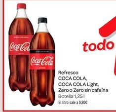 Oferta de Refresco Coca-Cola light, zero o zero sin cafeína por 1€