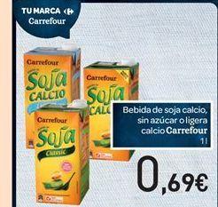 Oferta de Bebida de soja calcio, sin azúcar o ligera calcio Carrefour por 0.69€
