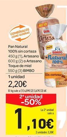 Oferta de Pan Natural 100% sin corteza 450 g (1), Artesano 600 g (2) o Artesano Toque de miel 550 g (3) BIMBO por 2.2€