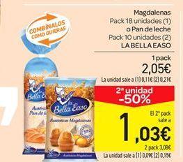 Oferta de Magdalenas Pack 18 unidades (1) o Pan de leche Pack 10 unidades (2) LA BELLA EASO por 2.05€