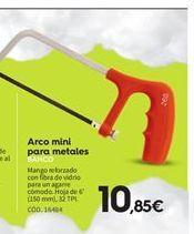 Oferta de Arco de sierra por 10.85€