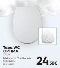 Oferta de Tapa de wc Tatay por 24.5€