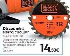 Oferta de Discos de corte Black & Decker por 14.5€