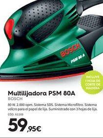 Oferta de Multilijadoras Bosch por 59.95€