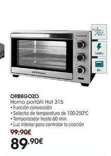 Oferta de  Orbegozo Horno portátil hot 315 por 89.9€