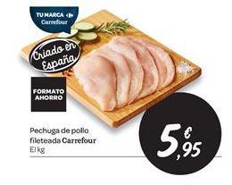 Oferta de Pechuga de pollo fileteada carrefour por 5.95€