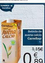 Oferta de Bebida de avena calcio carrefour por 0.89€