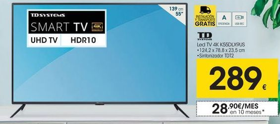 Oferta de Smart tv led 55'' Td systems por 289€