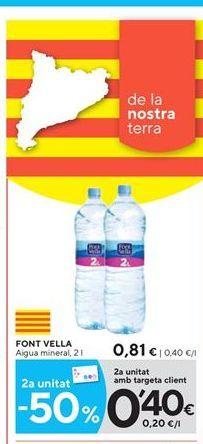 Oferta de Agua Font Vella por 0.81€