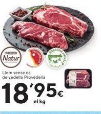 Oferta de Lomo de ternera eroski natur por 18.95€