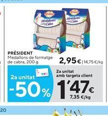 Oferta de Medallones de queso Président por 2.95€